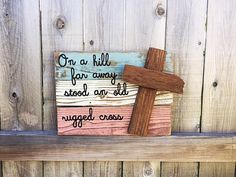 """""""On a Hill Far Away Stood an Old Rugged Cross"""" by K&J DeSigns"""
