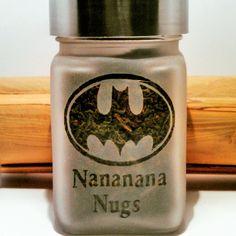 Na Na Na Na Nugs Batman Stash Jar #ThisIsWhyIBlaze #420