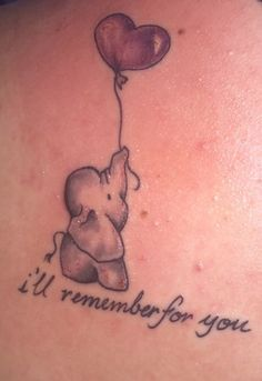 """the purple balloon because thats the alzhimers color, an elephant because elephants never forget and """"i'll remember for you"""" because even if he can't remember i will always will"""