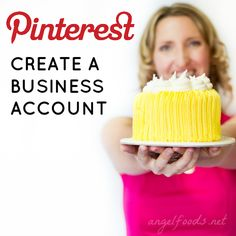 How to Create Business Pinterest Account (for Bakers & Cake Decorators) | How to set up (or convert your current account) and get verified for Pinterest to use as a marketing tool to get more customers & clients & money in the bank... | http://angelfoods.net/how-to-create-business-pinterest-account/