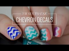 3 Ways to Use... Chevron Nail Art Decals | Easy Nail Art | The Nailasaurus - YouTube