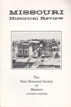 April 1983 Missouri Historical Review Magazine St Louis Provident Association