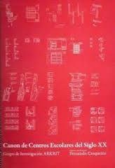 Canon de centros escolares del siglo XX, grupo de investigación ARKRIT / [autor, Fernando Casqueiro Barreiro] http://encore.fama.us.es/iii/encore/record/C__Rb2662283?lang=spi