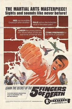 "Five Fingers of Death (1972)  ""Tian xia di yi quan"" (original title) Stars: Lieh Lo, Ping Wang, Hsiung Chao ~ Director: Chang-Hwa Jeong (aka The Invincible Boxer or King Boxer)"