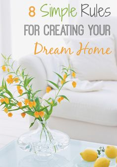 Lots of top tips and a suggestions for designing and decorating the home of your dreams. You really can do it in 8 easy steps!