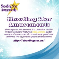Shooting Star Amusements is a midway company featuring rides, games and more. Come and enjoy carnivals across British Columbia - Fun for all ages!
