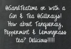 www.gandteatime.net Customer Quotes Customer Quotes, Gin Tasting, Afternoon Tea, Chalkboard Quotes, Peppermint, Tea Time, Art Quotes, Mint, High Tea