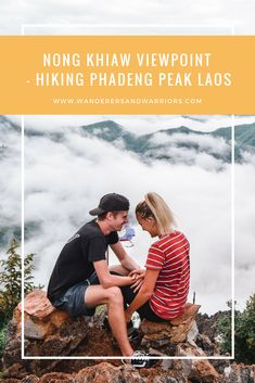 Nong Khiaw Viewpoint is a hour trek to the top of Phadeng Peak in Laos. With incredible views above the clouds here's everything you need to know. Travel Couple, Family Travel, Group Travel, Laos Travel, Asia Travel, Sri Lanka, Vietnam, Animal Experiences, Thing 1