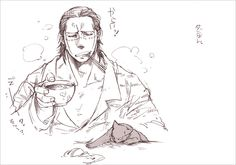 """""""Even when I'm eating, someone's bothering me..."""" Sir Crocodile One Piece"""