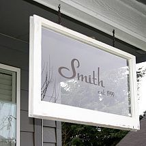 Repurpose a old window: Family Established Porch Signs