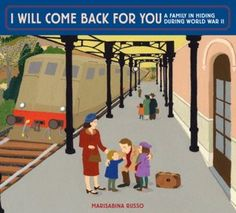 "Read ""I Will Come Back for You: A Family in Hiding During World War II"" by Marisabina Russo available from Rakuten Kobo. What was it like to grow up Jewish in Italy during World War II? Sit with a little girl as her grandmother tells the sto. Ya Books, Library Books, Library Ideas, Holocaust Books, Family World, Family History, Historical Fiction, World War Ii, Comebacks"