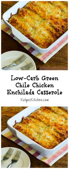 Yes, you can make delicious Green Chile Chicken Enchiladas with low-carb tortillas (and no canned soup!) [from KalynsKitchen.com] #LowCarb #Casserole #BackToSchool
