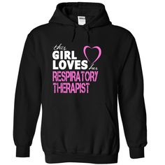 This girl loves her  RESPIRATORY THERAPIST T Shirt, Hoodie, Sweatshirts - make your own shirt #Clothing #Fitness