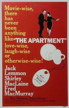 The Apartment ~ Big Laughs & Fun.  Can't Go Wrong With Lemmon & MacLaine!