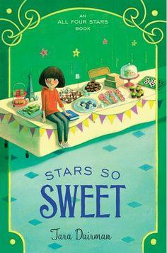 Stars So Sweet - Tara Dairman