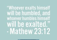 Bible Verses and Quotes about Staying Humble... - Everyday Servant