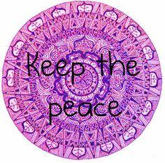 keep the peaceღ~*~*✿⊱╮