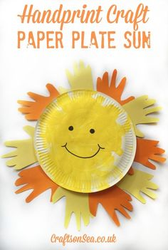 Handprint Craft: Paper Plate Sun. A cute craft for Spring or Summer or for a weather unit. Great for collaborative projects for kids.