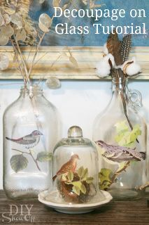 easy fall or anytime decorative accent, crafts, decoupage, seasonal holiday d cor, Botanical birds decoupaged on glass
