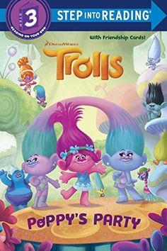 Poppy's Party (DreamWorks Trolls) (Step into Reading) by…