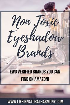 Find Non Toxic Eyeshadow right from Amazon! It can be overwhelming to research and shop for EWG Verified, non toxic makeup products. Use this guide to help! Non Toxic Makeup Foundation, Best Non Toxic Makeup Brands, Foundation Brands, Best Face Products, Makeup Products, Beauty Products, Eyeshadow Brands, Eyeshadows, Beauty Tips For Teens