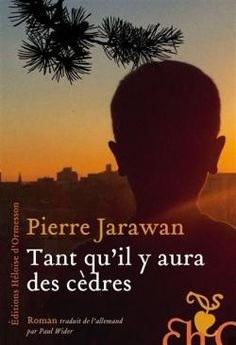 Buy Tant qu'il y aura des cèdres by Pierre Jarawan and Read this Book on Kobo's Free Apps. Discover Kobo's Vast Collection of Ebooks and Audiobooks Today - Over 4 Million Titles! Patrick Sebastien, Patricia Highsmith, Roman Noir, Thriller, Audiobooks, Ebooks, This Book, Reading