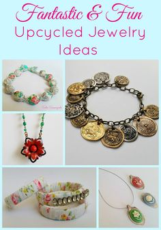 Upcycled Repurposed Jewelry Project Ideas by Sadie Seasongoods