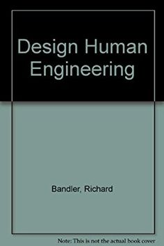 "Richard Bandler's Limited Release Book, ""Design Human Engineering"" 1996/ Extremely Rare!"