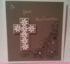 Confirmation card, like the flowers  on the cross