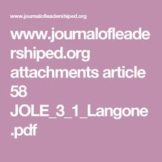 www.journalofleadershiped.org attachments article 58 JOLE_3_1_Langone.pdf