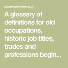 A glossary of definitions for old occupations, historic job titles, trades and professions beginning with G. This page lists the old jobs I have identified so far beginning with the letter G, part Alternative Names, Free Family Tree, Bad Kids, Letter G, Family Genealogy, Job Title, History Facts, Definitions