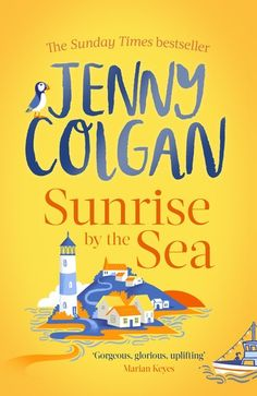 Buy Sunrise by the Sea: Escape to the Cornish coast with this brand new novel from the Sunday Times bestselling author by  Jenny Colgan and Read this Book on Kobo's Free Apps. Discover Kobo's Vast Collection of Ebooks and Audiobooks Today - Over 4 Million Titles!