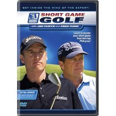 Short Game Golf with Jim Furyk & Fred Funk (DVD)  http://www.amazon.com/dp/B000HT28V8/?tag=kitcfurnguido-20  B000HT28V8