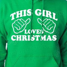 This Girl Loves Christmas Womens Unisex Hooded Sweatshirt Hoodie funny gift S-2XL. $28.95, via Etsy.