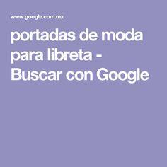portadas de moda para libreta - Buscar con Google