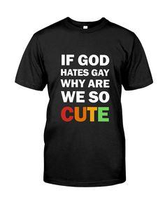 LGBT Gay Pride Shirt Cute shirts, apparel, posters are available at Gay Pride Shirts, Cute Shirts, Lgbt, Classic T Shirts, Mens Tops, Black, Fashion, Cute Cheer Shirts, Moda