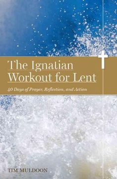 A follow-up to his wildly popular The Ignatian Workout , Tim Muldoon applies the principles of discernment, reflection, and action to guide readers to grow in love and transform their Lenten experienc