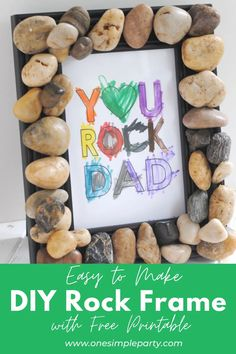 Looking for an easy Father's Day gift for the kids to make Dad this year? Check out this easy to make DIY Rock Frame. Add your favorite photo or this Free Printable You Rock Dad art print. Invite the kids to color the art print and you have the perfect gift. Check out all of the details on our blog here. #diyrockframe #fathersdaycrafts #fathersdaycraftsforkids Rainy Day Crafts, Summer Crafts For Kids, Art For Kids, Summer Kids, Kids Crafts, Art Activities For Kids, Preschool Art, Easy Diy Crafts, Diy Craft Projects