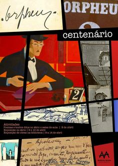 Cartaz de divulgação das atividades programadas pela biblioteca e grupo de Português, nos 100 anos da Revista ORPHEU - 20014-2015.