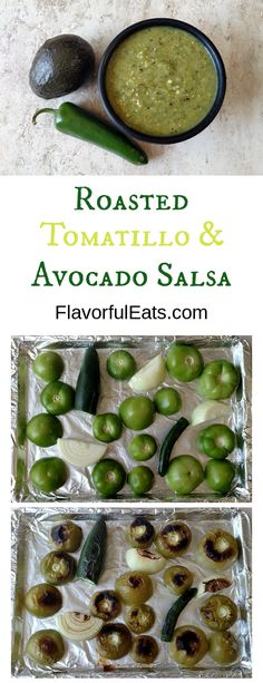 Roasted Tomatillo & Avocado Salsa is a tangy spicy salsa verde thats made with oven-roasted tomatillos onions and peppers with some fresh cilantro and creamy avocado. Its perfect for dipping chips or topping tacos! Tomatillo Salsa Verde, Salsa Picante, Tomatillo Recipes, Spicy Salsa Recipes, Roasted Salsa Recipe, Roasted Tomatillo Salsa, Avacado Salsa Recipe, Avocado Recipes, Healthy Recipes
