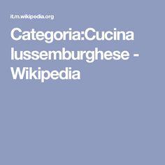Categoria:Cucina lussemburghese - Wikipedia