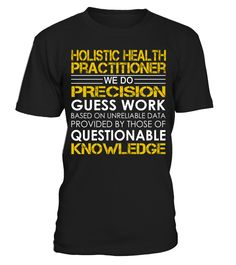 Holistic Health Practitioner We Do Precision Guess Work #HolisticHealthPractitioner