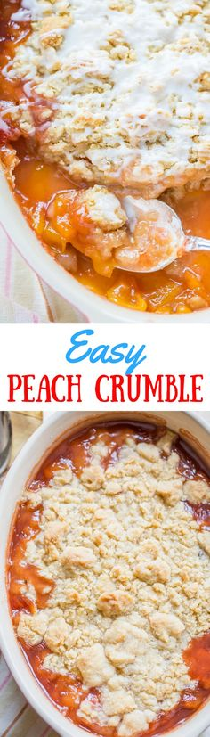 """Easy Peach Crumble - a delicious fresh fruit crumble made with a flour, butter and sugar mixture that is """"crumbled"""" on top of sweetened fruit. 