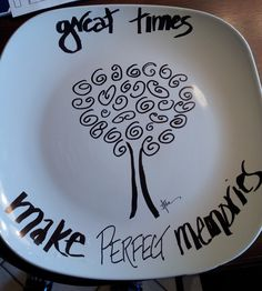 My first attempt at the Sharpie Plate idea! Can't wait to make more...maybe a whole new set of dishes!!