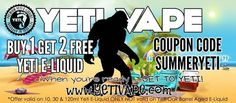 Vapor Joes - Daily Vaping Deals: YETI ARMY: BUY ONE GET TWO FREE !!  EPIC JUICE SAL...