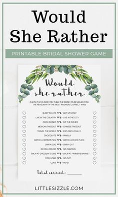 "Are you hosting a bridal shower or bachelorette party? Entertain your guests and find out who knows the bride-to-be best with this greenery bridal shower game ""Would She Rather"". These printable game cards with eucalyptus leaves would be perfect for a greenery themed bridal shower. This printable bridal shower game is an instant download, so simply download and print the cards as many times as you need. #bridalshowergames #bridalshowergame #wouldsherather #wouldsheratherbridalshowergame #DIY Unique Bridal Shower, Bridal Shower Gifts, Bridal Shower Invitations, Bridal Bingo, Printable Bridal Shower Games, Hawiian Party, Wedding Party Games, Creative Party Ideas, Eucalyptus Leaves"