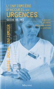 L'infirmière d'accueil aux urgences. Guide de tri