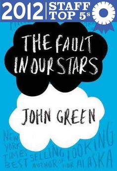The Fault in Our Stars by John Green (Powell's Books Staff Top 5s)