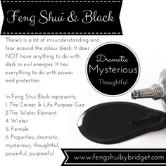 Feng Shui and the colour black.