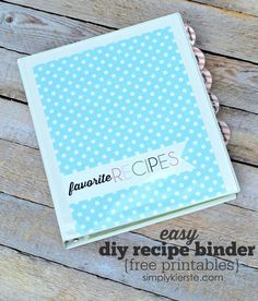 Do you love to keep your favourite recipes in a binder?  You've got to check out this easy DIY recipe binder from SimplyKierste.com!  She's got free printables for you so it's easy to organize a recipe binder...